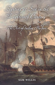 Fighting at Sea in the Eighteenth Century: The Art of Sailing Warfare